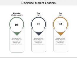 Discipline Market Leaders Ppt Powerpoint Presentation Ideas Graphics Tutorials Cpb