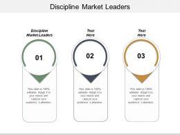 Discipline Market Leaders Ppt Powerpoint Presentation Ideas Graphics Tutorials Cpb