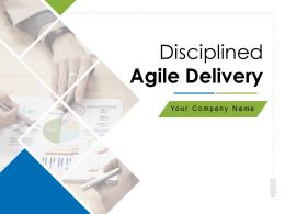 Disciplined Agile Delivery Powerpoint Presentation Slides