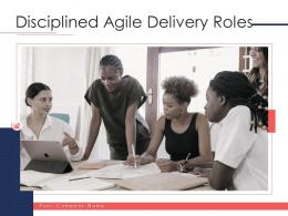 Disciplined Agile Delivery Roles Powerpoint Presentation Slides