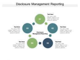 Disclosure Management Reporting Ppt Powerpoint Presentation Gallery Template