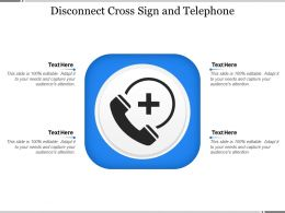 Disconnect Cross Sign And Telephone