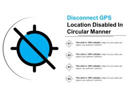 Disconnect Gps Location Disabled In Circular Manner
