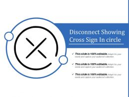 Disconnect Showing Cross Sign In Circle
