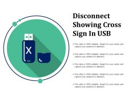 Disconnect Showing Cross Sign In Usb