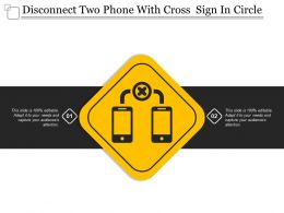 Disconnect Two Phone With Cross Sign In Circle