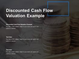 Discounted Cash Flow Valuation Example Ppt Powerpoint Presentation Outline Images Cpb