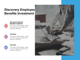 Discovery Employee Benefits Investment Ppt Powerpoint Gallery Guide Cpb