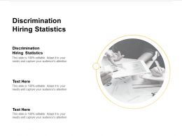 Discrimination Hiring Statistics Ppt Powerpoint Presentation Infographic Template Outfit Cpb