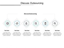 Discuss Outsourcing Ppt Powerpoint Presentation Summary Cpb