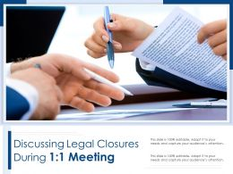 Discussing Legal Closures During 1 1 Meeting