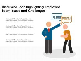 Discussion Icon Highlighting Employee Team Issues And Challenges