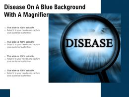 Disease On A Blue Background With A Magnifier
