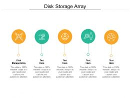 Disk Storage Array Ppt Powerpoint Presentation Outline Visuals Cpb