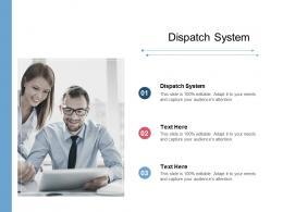 Dispatch System Ppt Powerpoint Presentation Pictures Portrait Cpb