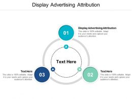 Display Advertising Attribution Ppt Powerpoint Presentation File Outfit Cpb