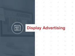 Display Advertising Campaign Goals Ppt Powerpoint Presentation Icon Samples