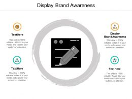 Display Brand Awareness Ppt Powerpoint Presentation Ideas Model Cpb