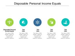 Disposable Personal Income Equals Ppt Powerpoint Presentation Background Designs Cpb