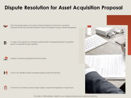 Dispute Resolution For Asset Acquisition Proposal Ppt Powerpoint Presentation Infographics Graphic