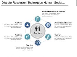 Dispute Resolution Techniques Human Social Behavior Management Structures Cpb
