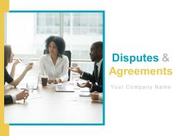 Disputes And Agreements Powerpoint Presentation Slides