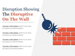Disruption Showing The Disruptive On The Wall