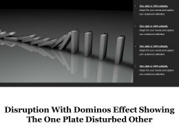 Disruption With Dominos Effect Showing The One Plate Disturbed Other