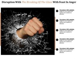 Disruption With The Breaking Of The Glass With Feast In Anger