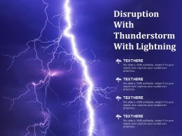 Disruption With Thunderstorm With Lightning