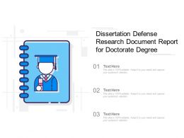 Dissertation Defense Research Document Report For Doctorate Degree