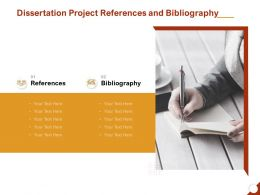 Dissertation Project References And Bibliography Ppt Powerpoint Presentation Gallery