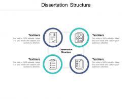 Dissertation Structure Ppt Powerpoint Presentation Show Graphics Design Cpb