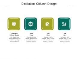 Distillation Column Design Ppt Powerpoint Presentation Outline Smartart Cpb