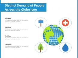 Distinct Demand Of People Across The Globe Icon