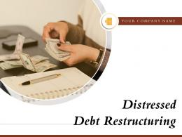 Distressed Debt Restructuring Powerpoint Presentation Slides