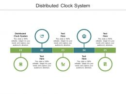 Distributed Clock System Ppt Powerpoint Presentation Model Maker Cpb