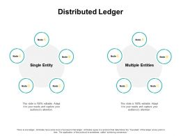 Distributed Ledger Circular Process Ppt Powerpoint Presentation Pictures Files