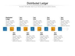 Distributed Ledger Ppt Powerpoint Presentation Layouts Slide Portrait Cpb