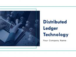 Distributed Ledger Technology Powerpoint Presentation Slides