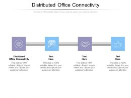 Distributed Office Connectivity Ppt Powerpoint Presentation Ideas Guide Cpb