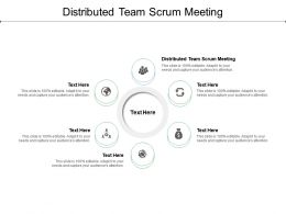 Distributed Team Scrum Meeting Ppt Powerpoint Presentation Layouts Designs Download Cpb