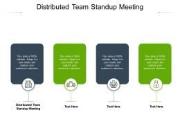 Distributed Team Standup Meeting Ppt Powerpoint Presentation Slides Grid Cpb