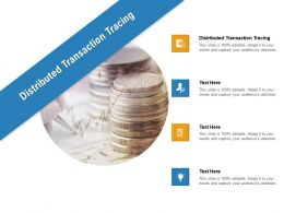 Distributed Transaction Tracing Ppt Powerpoint Presentation File Outline Cpb