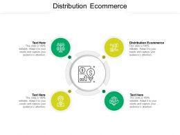 Distribution Ecommerce Ppt Powerpoint Presentation Outline Templates Cpb