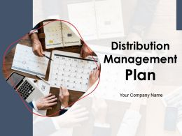 Distribution Management Plan Powerpoint Presentation Slides