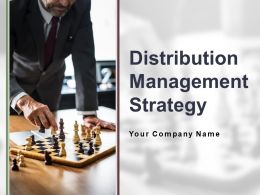 Distribution Management Strategy Powerpoint Presentation Slides