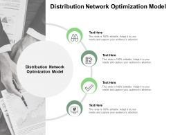 Distribution Network Optimization Model Ppt Powerpoint Presentation Outline Graphics Cpb