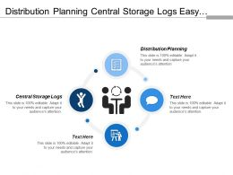 Distribution Planning Central Storage Logs Easy Template Maintenance