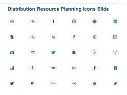 Distribution Resource Planning Icons Slide Ppt Powerpoint Presentation Show Background Designs